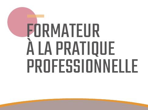 Formateur à la pratique professionnelle
